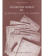 Lélektani napló III. - Mérei Ferenc
