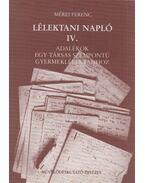 Lélektani napló IV. - Mérei Ferenc