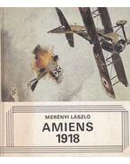 Amiens 1918 - Merényi László