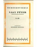 Nagy Péter I-IV. (két kötetben) - Mereskovszkij
