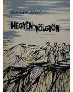 Hegyen-völgyön - Meri, Lennart