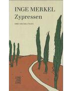Zypressen - MERKEL, INGE