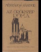 Az örökszép Róma. [Úti jegyzetek.] (Dedikált.) - Mészáros Sándor