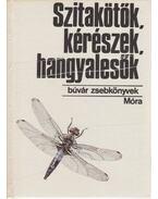 Szitakötők, kérészek, hangyalesők - Mészáros Zoltán