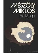 Esti térkép - Mészöly Miklós