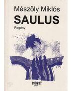 Saulus (dedikált) - Mészöly Miklós