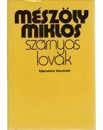 Szárnyas lovak - Mészöly Miklós