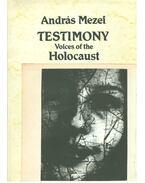 Testimony (Aláírt) - Mezei András