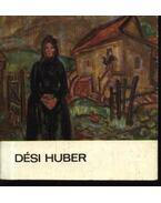 Dési Huber - Mezei Ottó