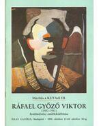 Ráfael Győző Viktor (1900-1981) festőművész emlékkiállítása - Mezei Ottó