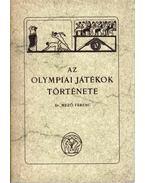 Az olympiai játékok története - Mező Ferenc