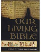 Our Living Bible - Michael Avi-Yonah, Emil G. Kraeling