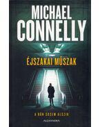 Éjszakai műszak - Michael Connelly