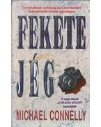 Fekete jég - Michael Connelly