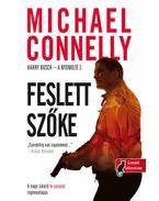 Feslett szőke - Michael Connelly