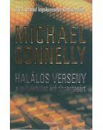 Halálos verseny a milliárdokat érő tízcentesért - Michael Connelly