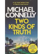 Two Kinds of Truth - Michael Connelly