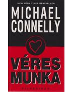 Véres munka - Michael Connelly