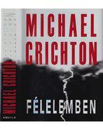 Félelemben - Michael Crichton