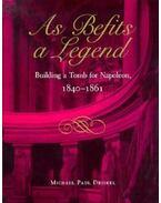 As Befits a Legend - Michael Paul Driskel