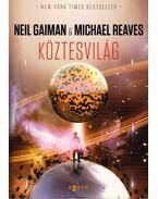 Köztesvilág - Michael Reaves ,  Neil Gaiman