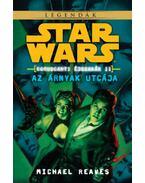 Star Wars: Azárnyak utcája - Coruscanti éjszakák II. - Michael Reaves