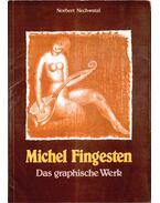 Michel Fingesten 1884-1943 - Norbert Nechwatal