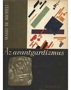 Az avantgardizmus - Micheli, Mario de