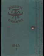 Erdészeti Zsebnaptár 1943. Új sorozat. I. (XXXIX.) évfolyam 2 kötetben. I–II. kötet. [Teljes.] - Mihályi Zoltán