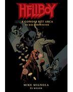 Hellboy: Rövid történetek 2. - A gonosz két arca és más történetek - Mike Mignola