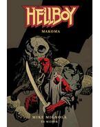 Hellboy: Rövid történetek 4. - Makoma - Mike Mignola