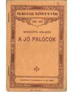 A jó palócok - Mikszáth Kálmán