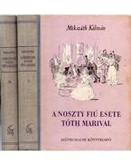 A Noszty fiú esete Tóth Marival I-II. - Mikszáth Kálmán