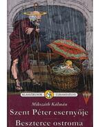 Szent Péter esernyője / Beszterce ostroma - Mikszáth Kálmán, Nógrádi Gergely