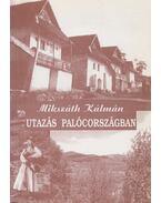 Utazás Palócországban - Mikszáth Kálmán