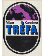 Tréfa - Milan Kundera