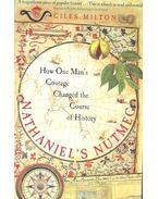 Nathaniel's Nutmeg - MILTON, GILES