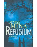 Refugium - MINA, DENISE