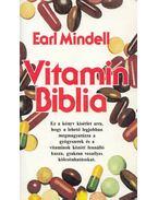 Vitamin Biblia - Mindell, Earl