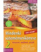 Mindenki süteményeskönyve 2. -  Sebastian Dickhaut, Christina Kempe