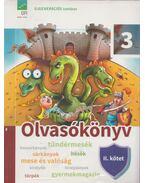 Olvasókönyv 3. osztályosoknak  II. kötet - Miskolci Szilvia, Gál Szilvia, Farkas Andrea