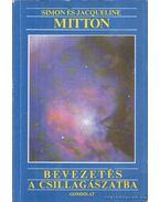 Bevezetés a csillagászatba - Mitton, Jacqueline, Simon Mitton