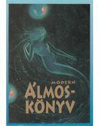 Modern álmoskönyv - Mochár Szilvia