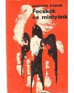 Fecskék és miatyánk - Mocsár Gábor