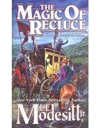 The Magic of Recluce - MODESITT, L.E.
