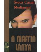 A maffia lánya - Modignani,Sveva Casati