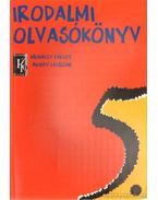 Irodalmi olvasókönyv 5. évfolyam - Mohácsy Károly, Abaffy Lászlóné