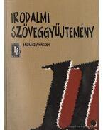 Irodalmi szöveggyűjtemény 11. - Mohácsy Károly