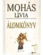 Álomkönyv - Mohás Lívia