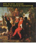 XVII. és XVIII. századi német és osztrák festmények - Mojzer Miklós